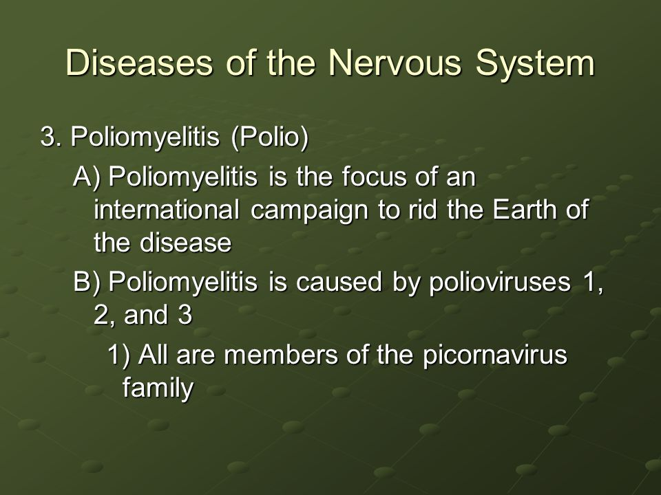 Diseases of the Nervous System 3.