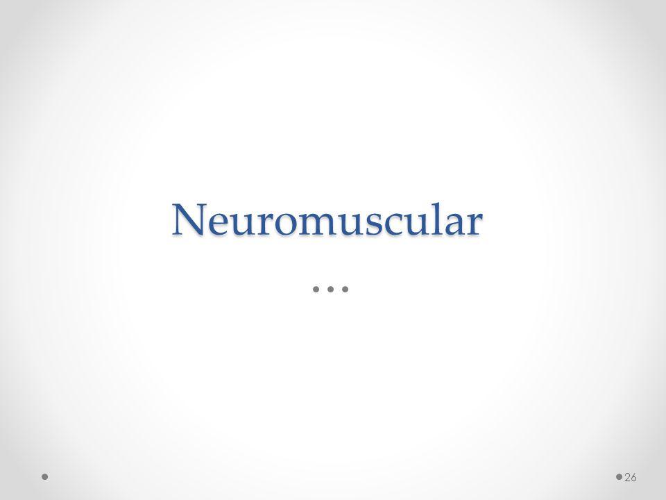 Neuromuscular 26