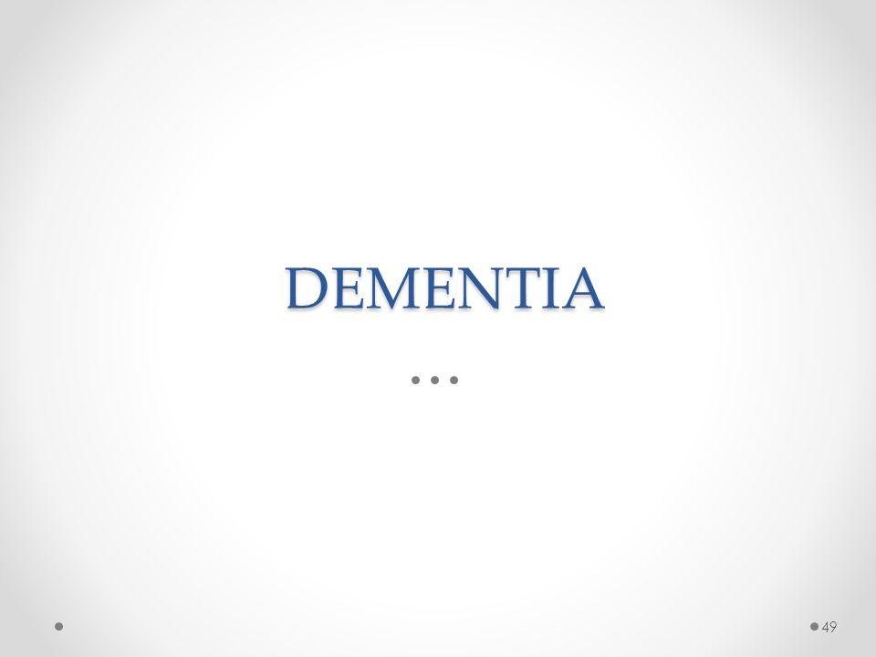 DEMENTIA 49
