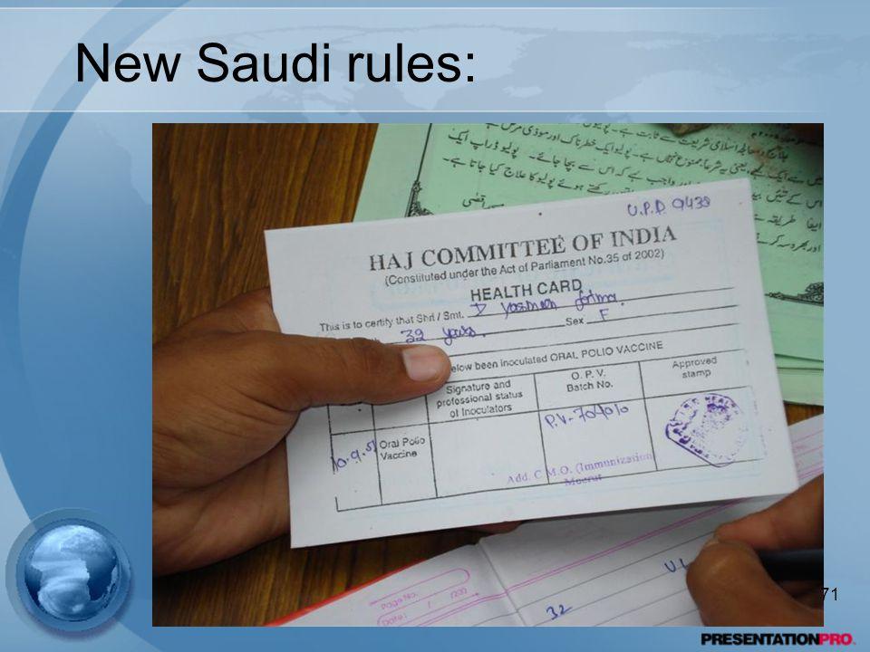 New Saudi rules: 71