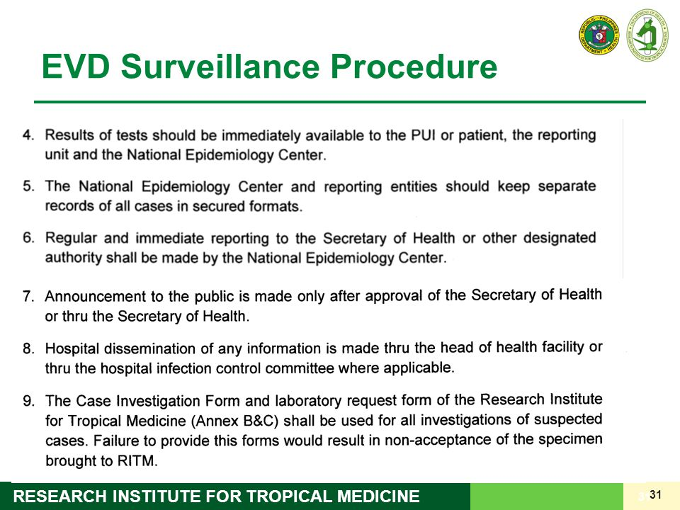 31 RESEARCH INSTITUTE FOR TROPICAL MEDICINE 31 EVD Surveillance Procedure