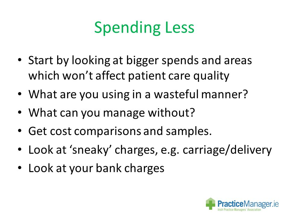 Spending Less Drawings...Monthly and Profit Share Assistants and Locums – how profitable and why.