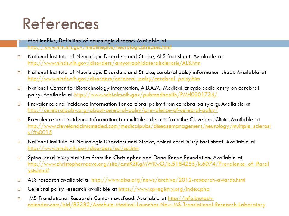 References  MedlinePlus, Definition of neurologic disease.