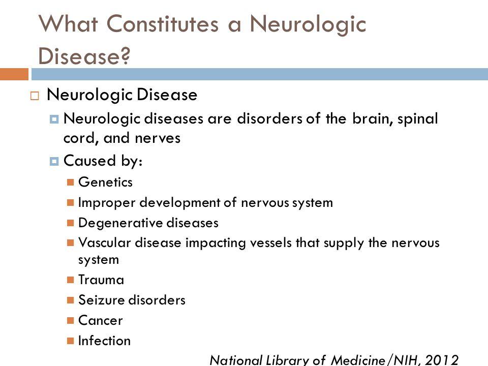 What Constitutes a Neurologic Disease.