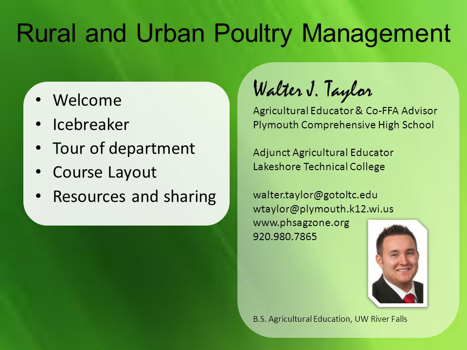Rural and Urban Poultry Management Welcome Icebreaker Tour of department Course Layout Resources and sharing Walter J.