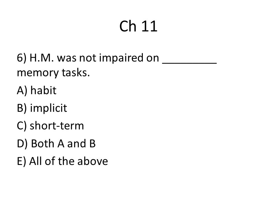 Ch 11 7) Tests of recognition memory in animal models of human amnesia include the _________________.