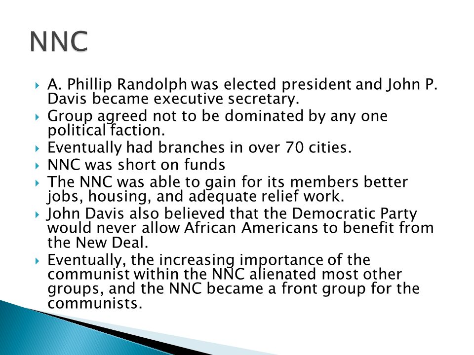  A. Phillip Randolph was elected president and John P.