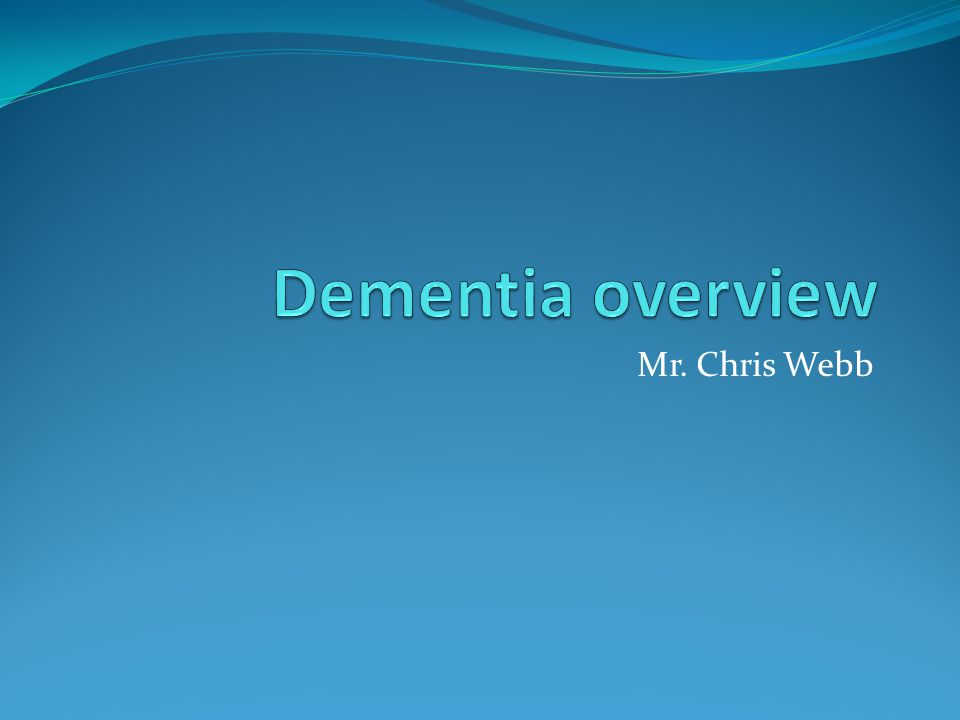 Overview Dementia is a common condition.