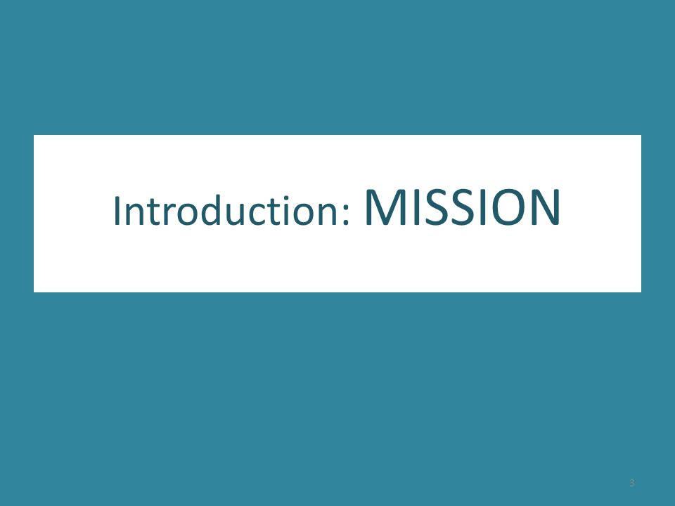 Introduction: MISSION 3