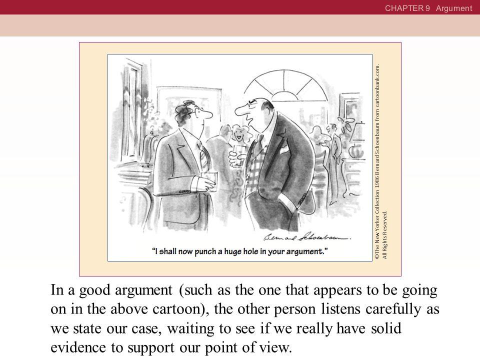 CHAPTER 9 Argument ©The New Yorker Collection 1986 Bernard Schoenbaum from cartoonbank.com.