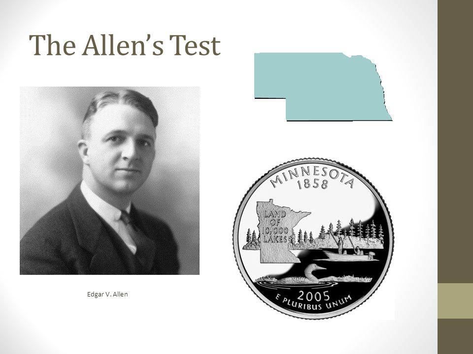 The Allen's Test Edgar V. Allen