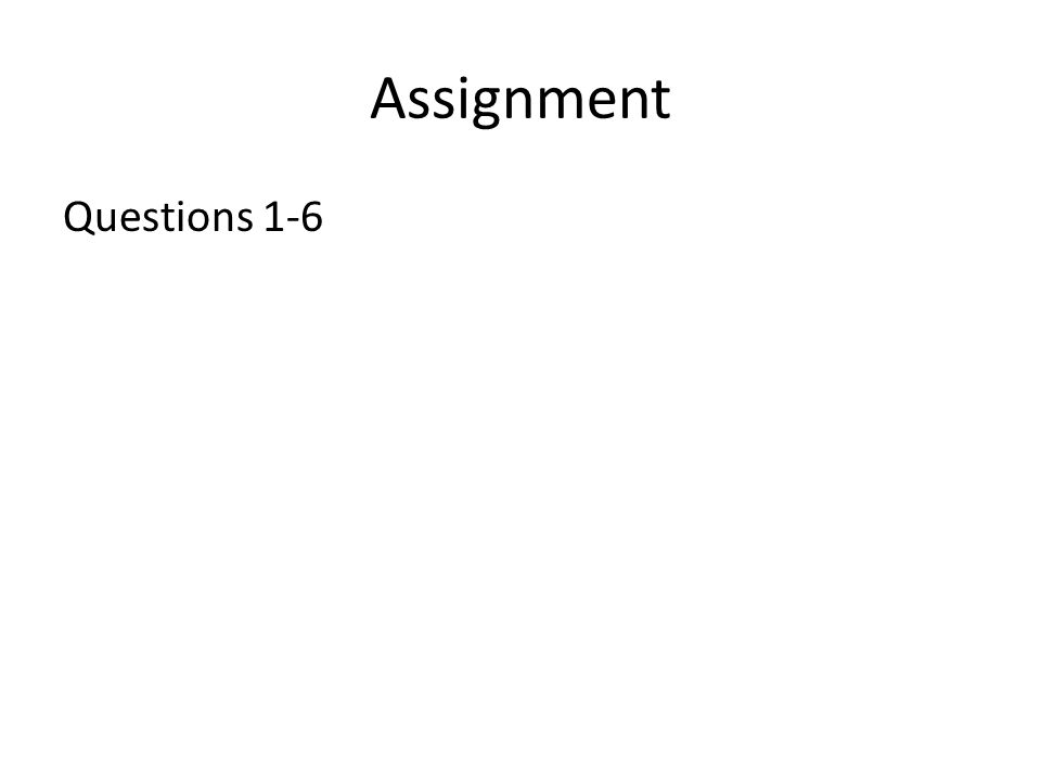 Assignment Questions 1-6
