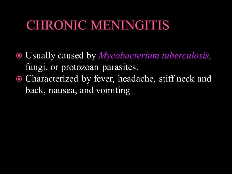  Usually caused by Mycobacterium tuberculosis, fungi, or protozoan parasites.