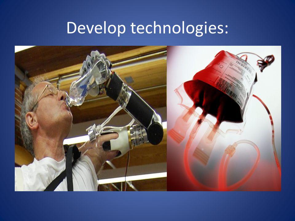 Develop technologies:
