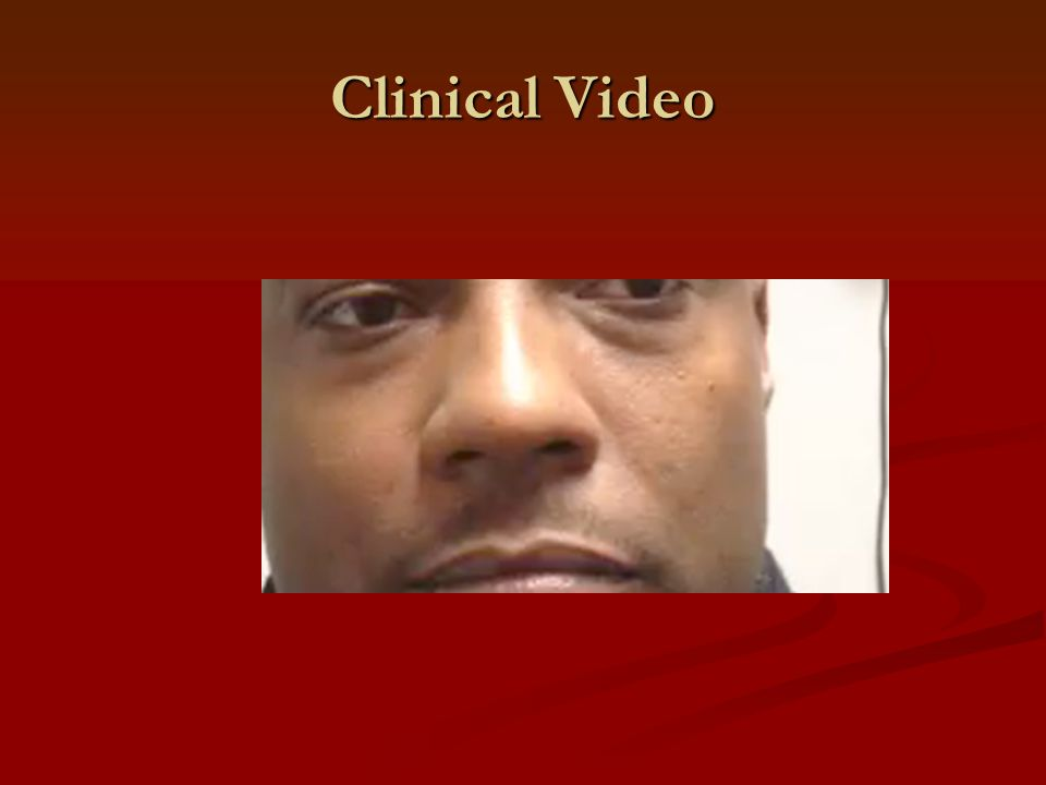 Clinical Video
