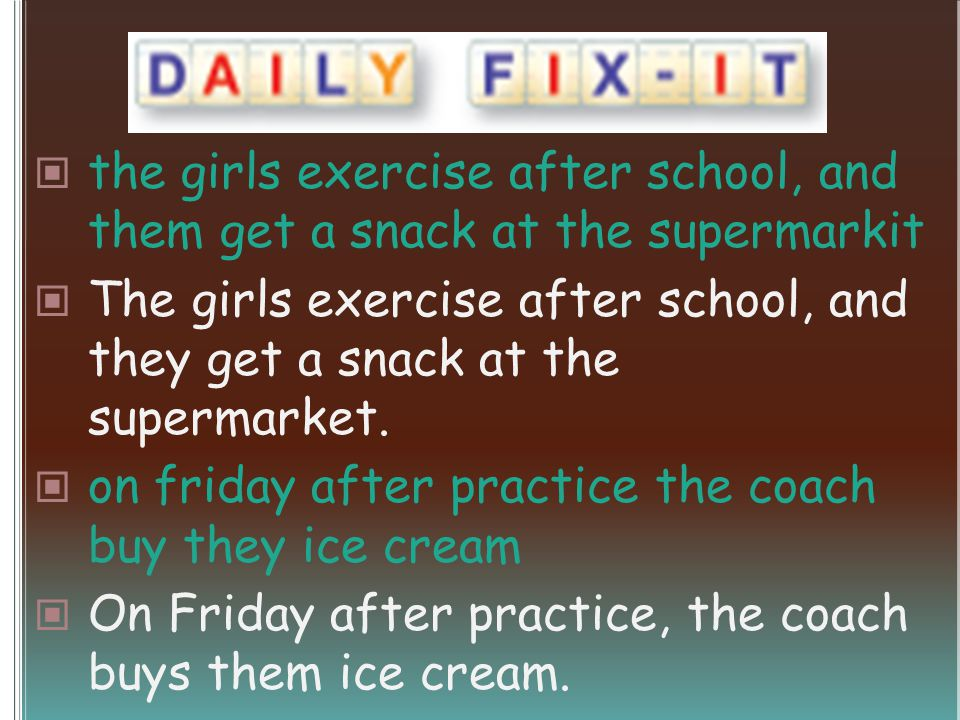the girls exercise after school, and them get a snack at the supermarkit The girls exercise after school, and they get a snack at the supermarket.