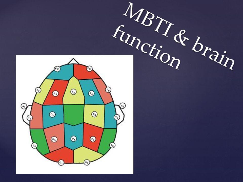 { MBTI & brain function