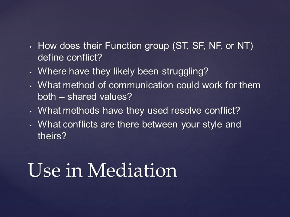 How does their Function group (ST, SF, NF, or NT) define conflict? How does their Function group (ST, SF, NF, or NT) define conflict? Where have they