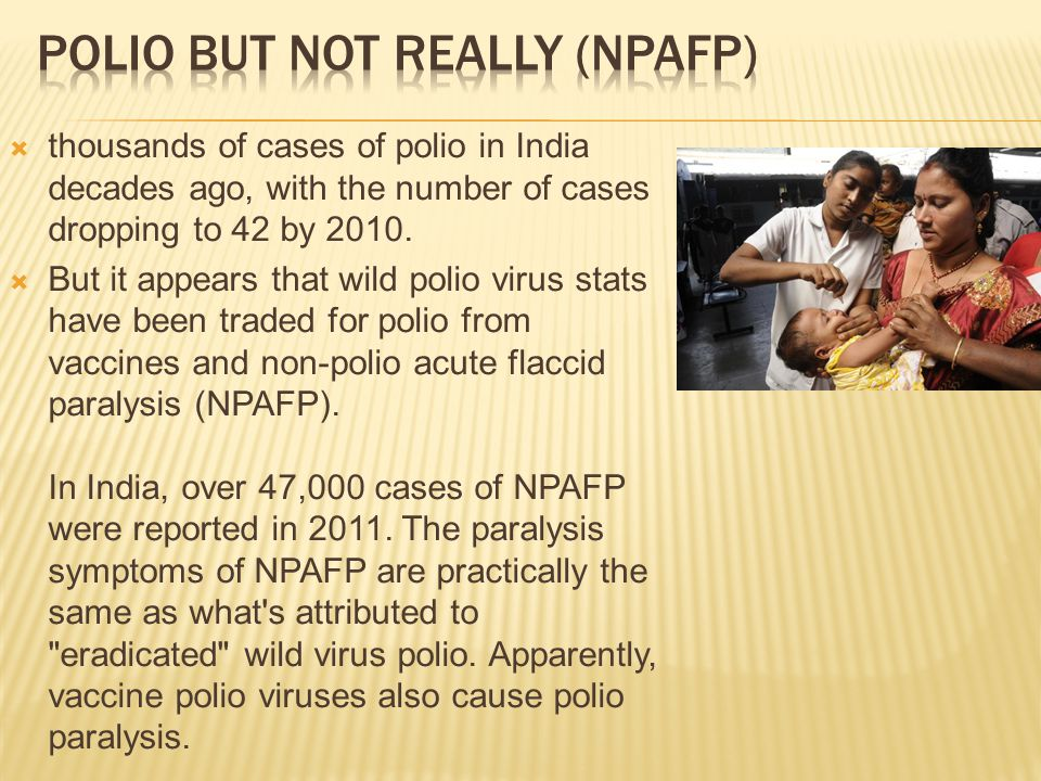  thousands of cases of polio in India decades ago, with the number of cases dropping to 42 by 2010.