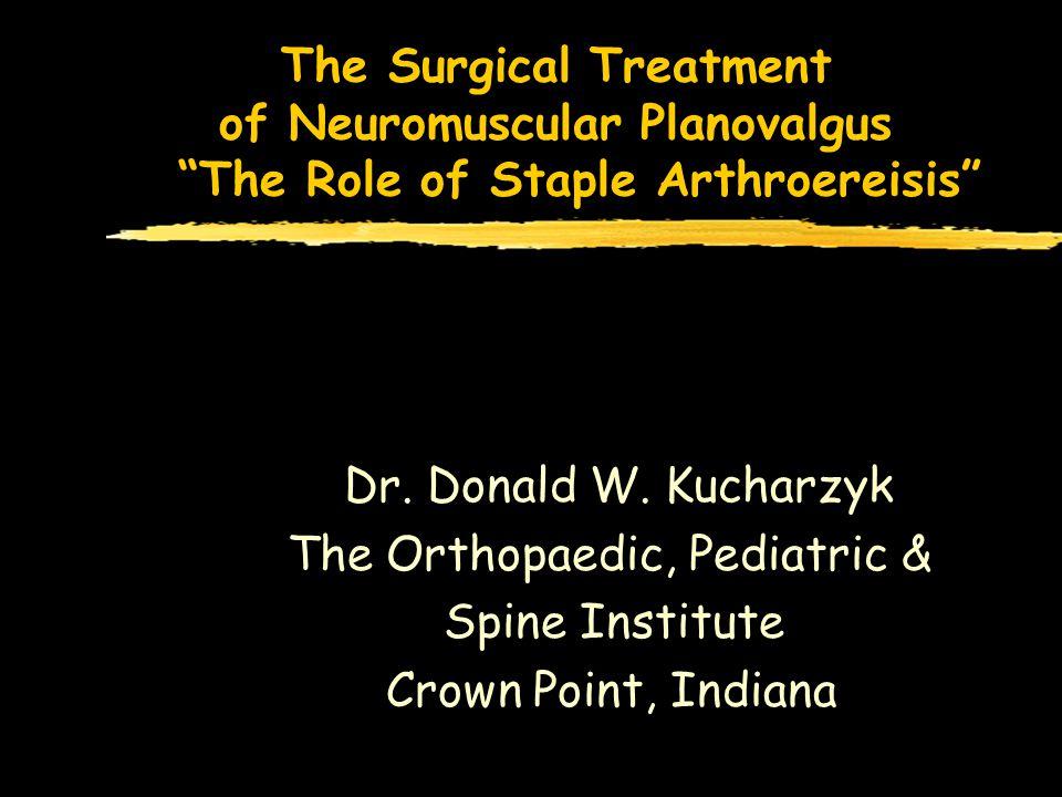 Subtalar Staple Arthroereisis CLINICAL CASE
