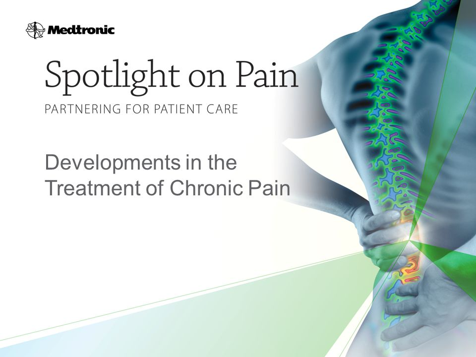 Developments in the Treatment of Chronic Pain