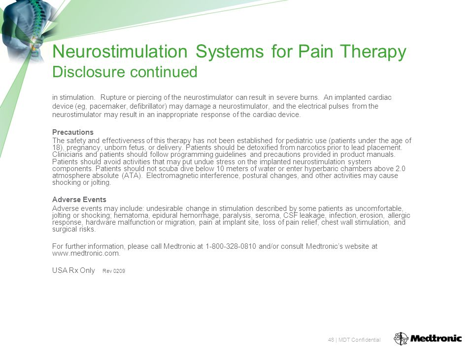 48 | MDT Confidential Neurostimulation Systems for Pain Therapy Disclosure continued in stimulation.