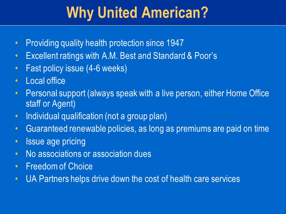 Why United American. Providing quality health protection since 1947 Excellent ratings with A.M.