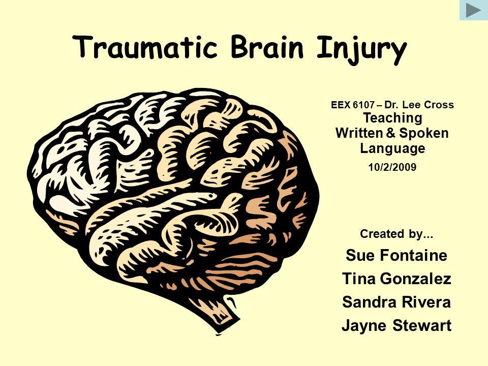 Traumatic Brain Injury Created by...
