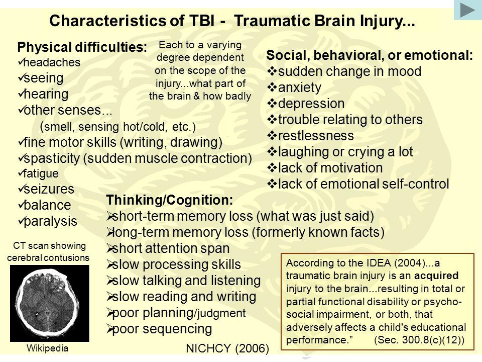 Characteristics of TBI - Traumatic Brain Injury...