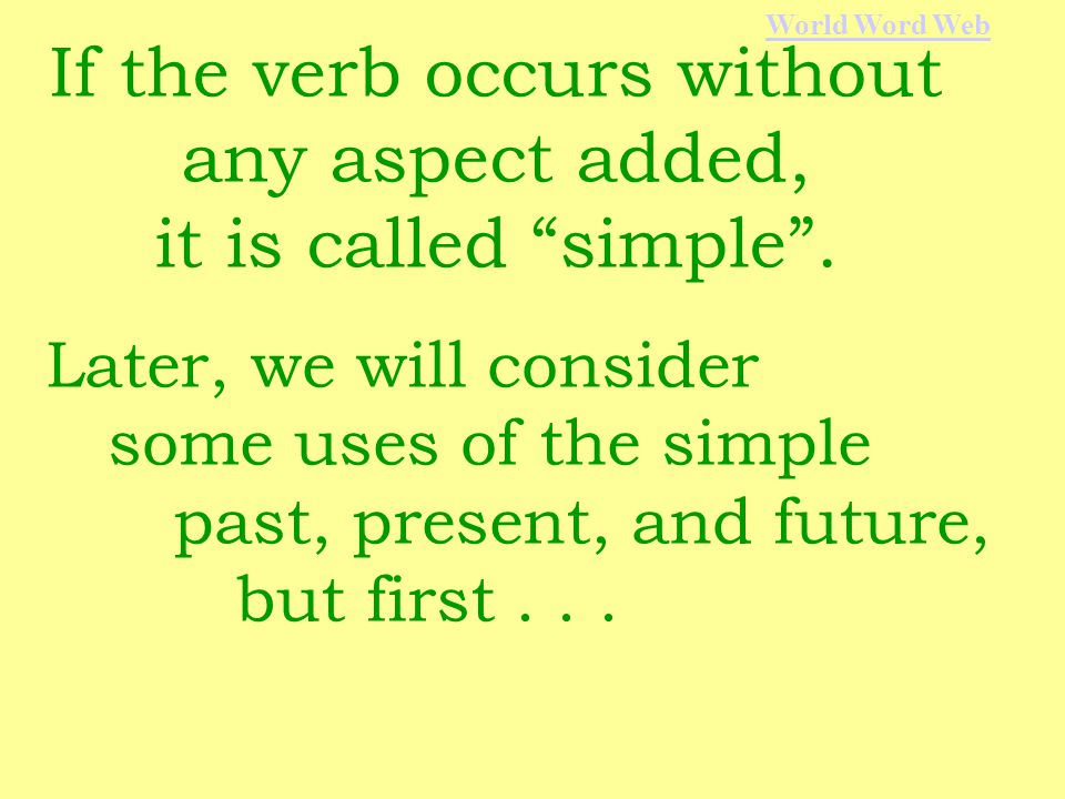 The aspects function independently of time.