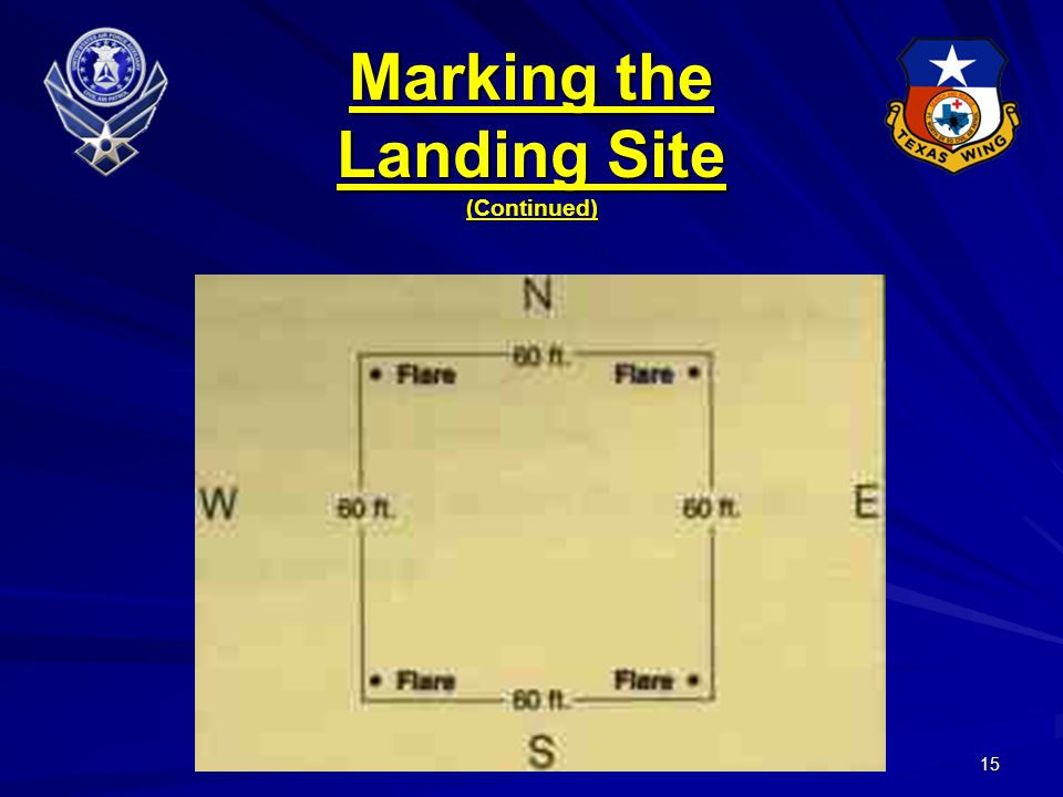 15 Marking the Landing Site (Continued)