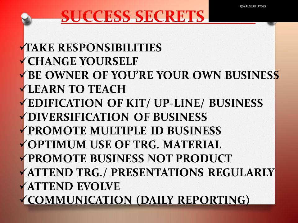 SUCCESS SECRETS ………..