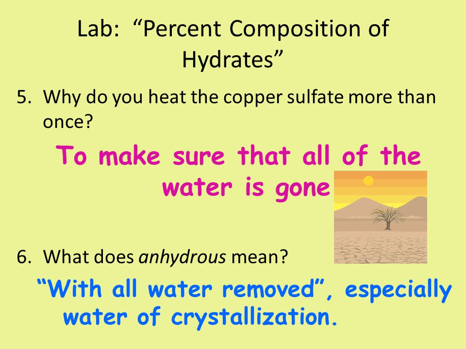 Lab: Percent Composition of Hydrates 7.