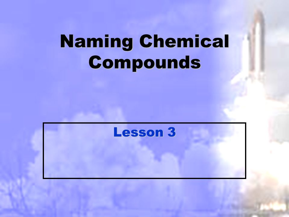 Practice 1 Name the following:Name the following: Na 3 PO 4Na 3 PO 4 Sodium PhosphateSodium Phosphate