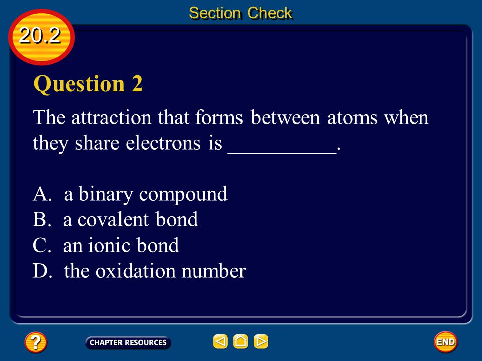 20.2 Section Check Answer The answer is A.