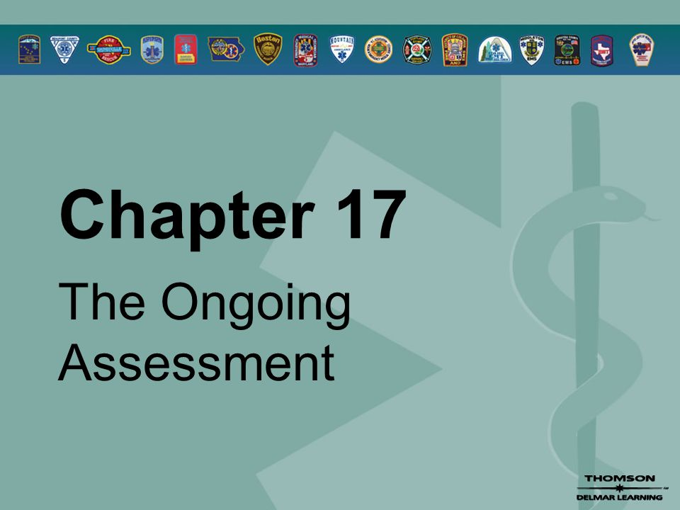 Chapter 17 The Ongoing Assessment