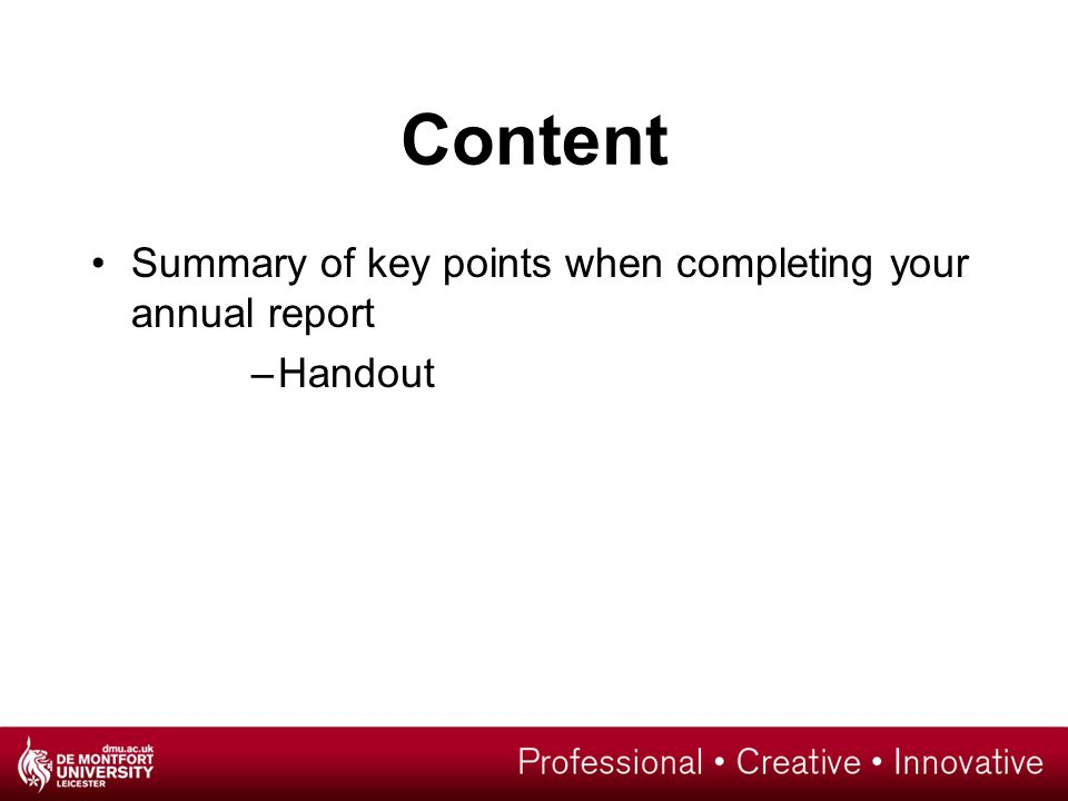 Content Summary of key points when completing your annual report –Handout