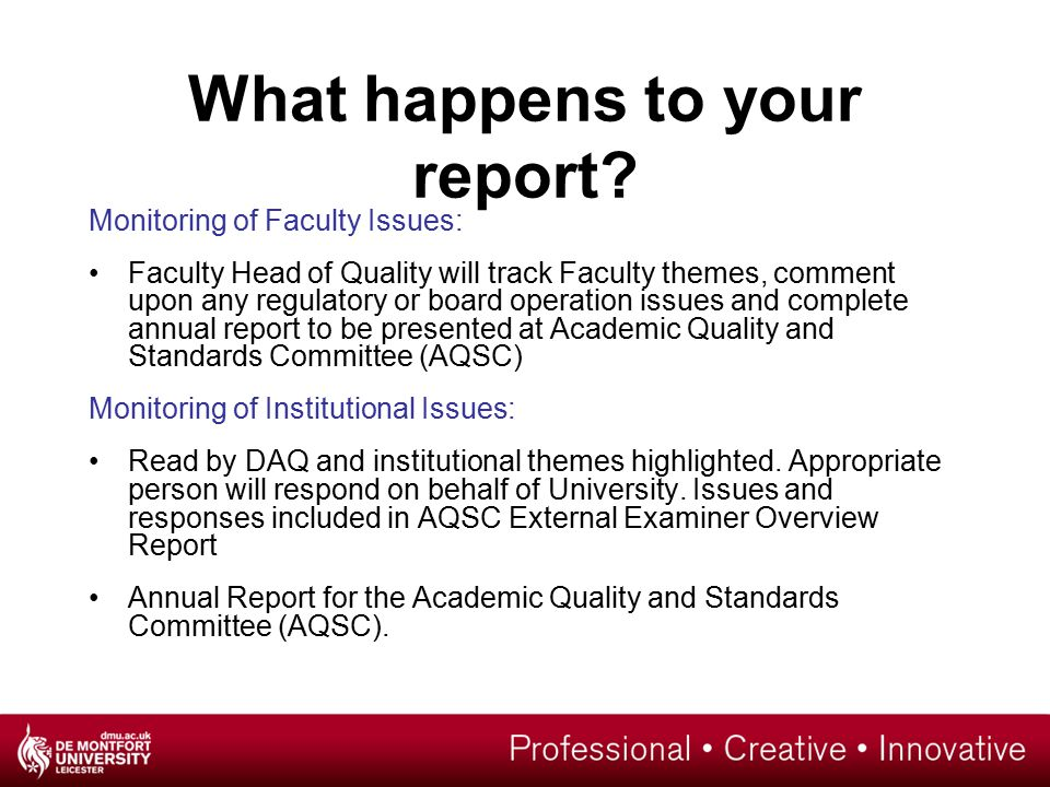 What happens to your report.