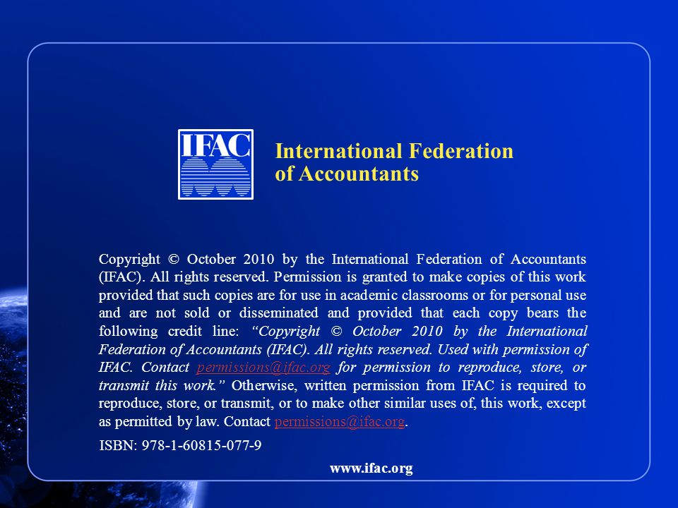 Copyright © October 2010 by the International Federation of Accountants (IFAC).