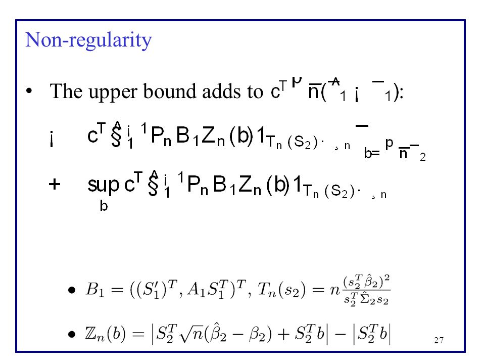 27 Non-regularity The upper bound adds to :