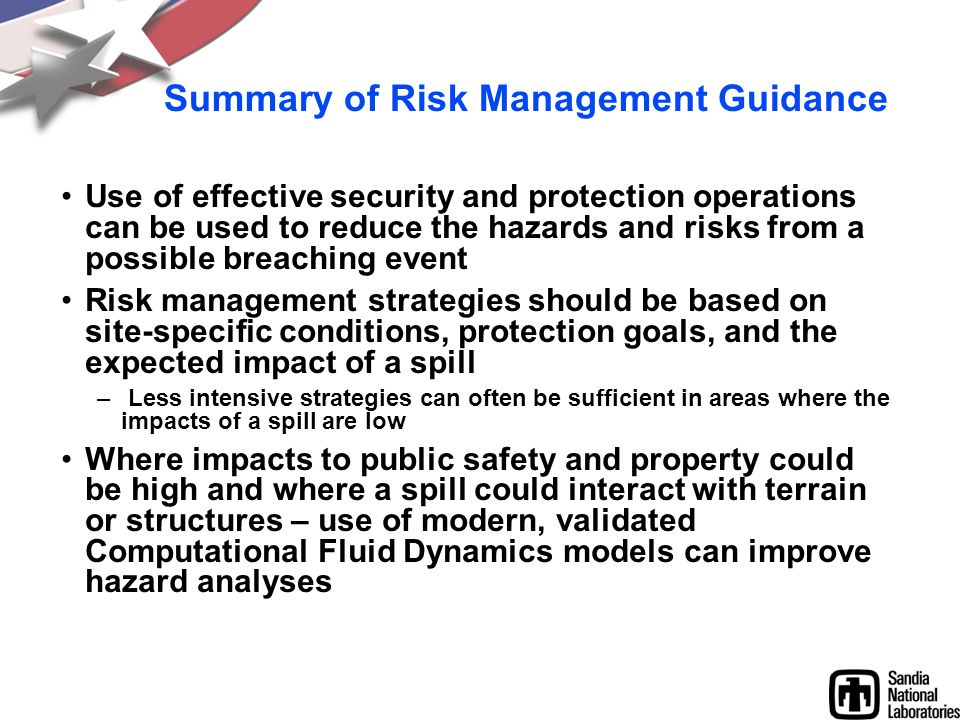 Summary of Risk Management Guidance Use of effective security and protection operations can be used to reduce the hazards and risks from a possible br