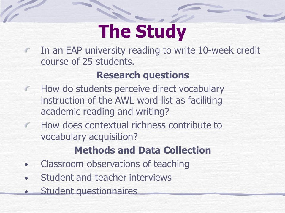 The Study In an EAP university reading to write 10-week credit course of 25 students.