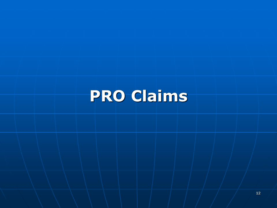 12 PRO Claims