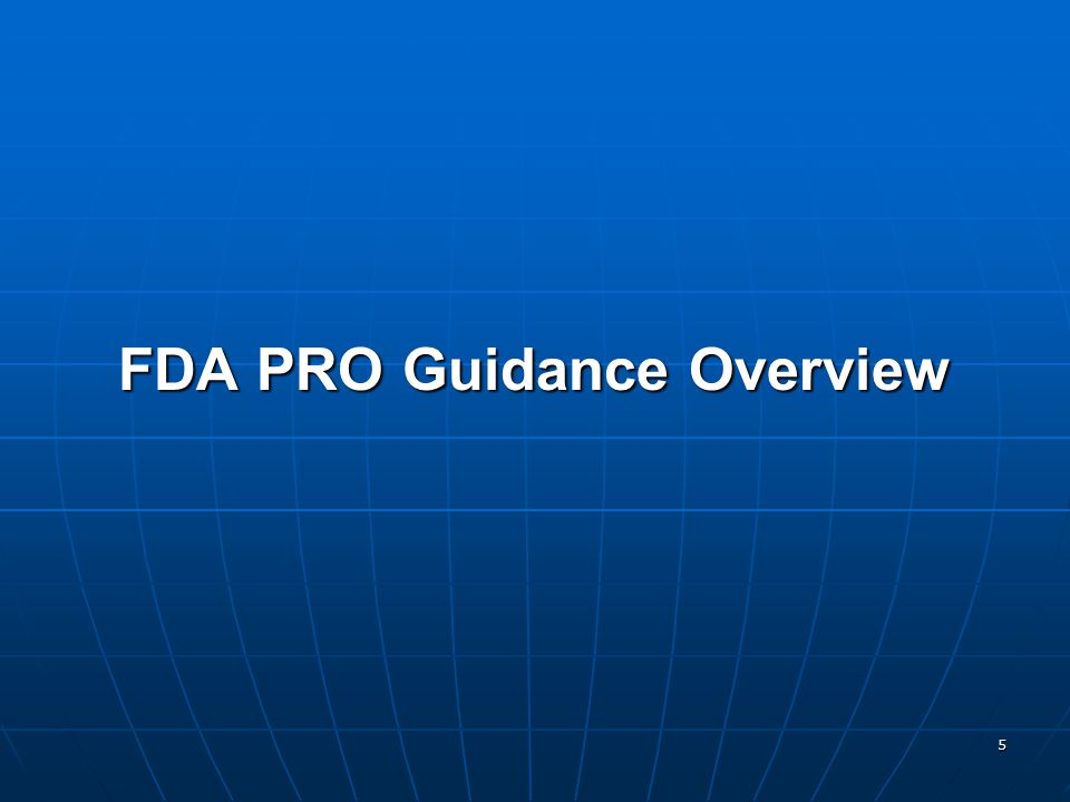 5 FDA PRO Guidance Overview
