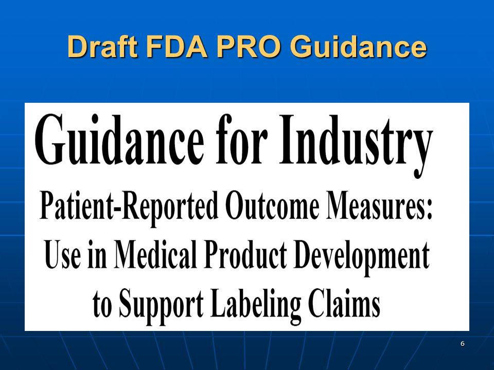 6 Draft FDA PRO Guidance