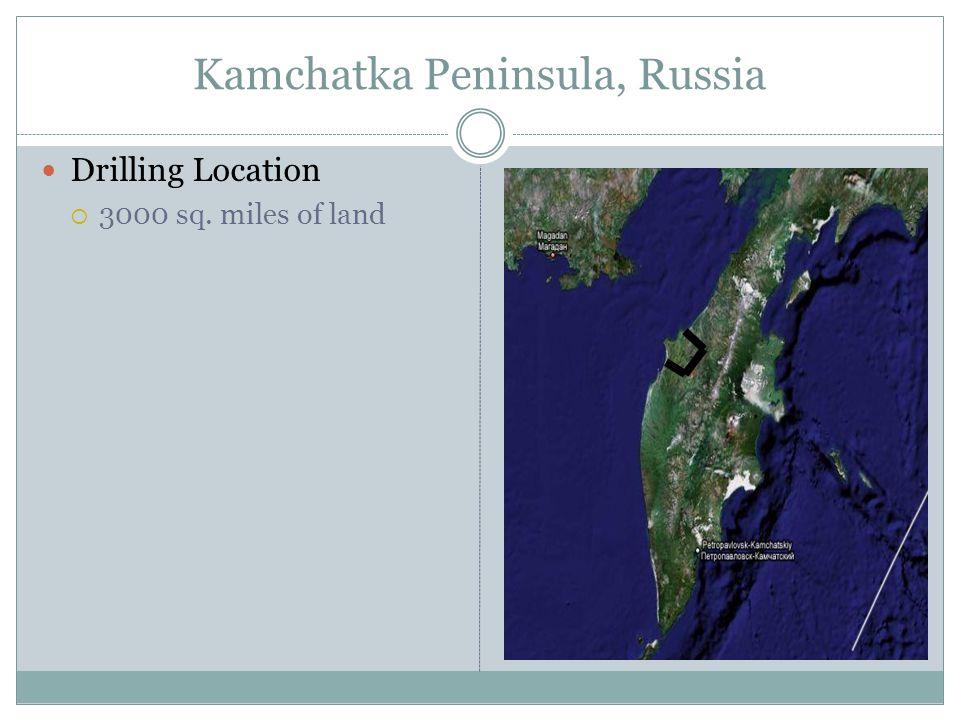 Kamchatka Peninsula, Russia Drilling Location  3000 sq. miles of land