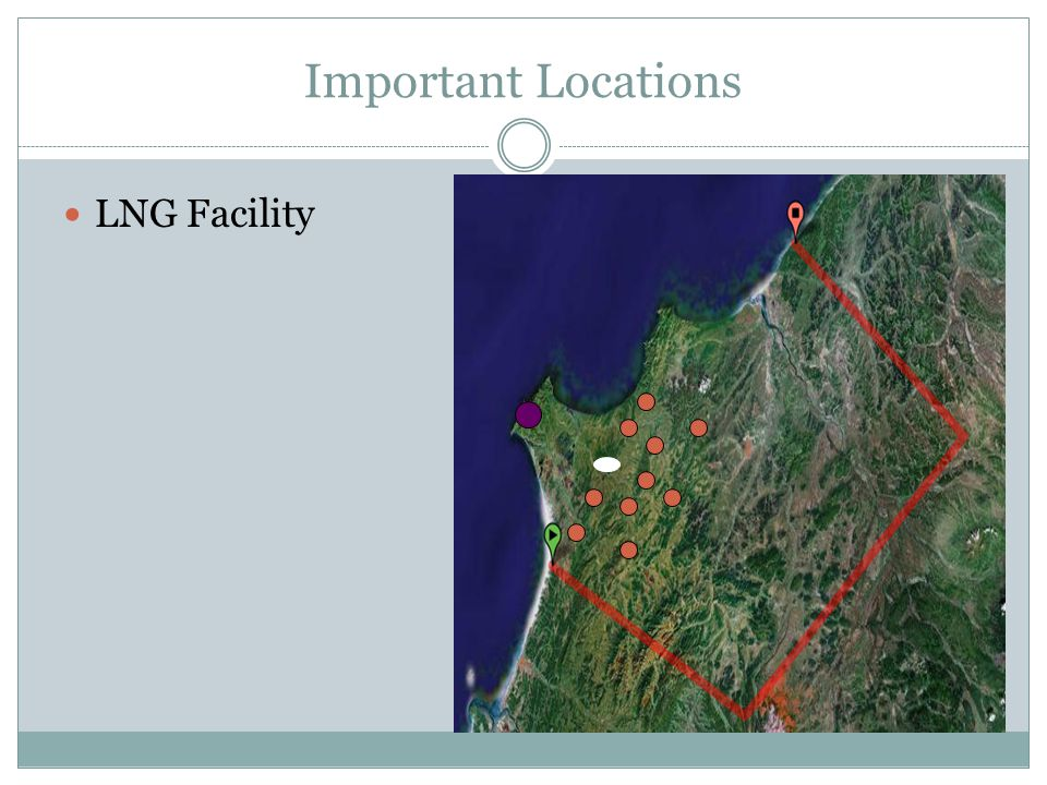 Important Locations LNG Facility