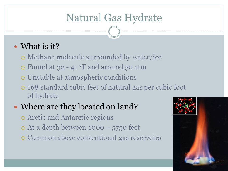 Natural Gas Hydrate What is it.