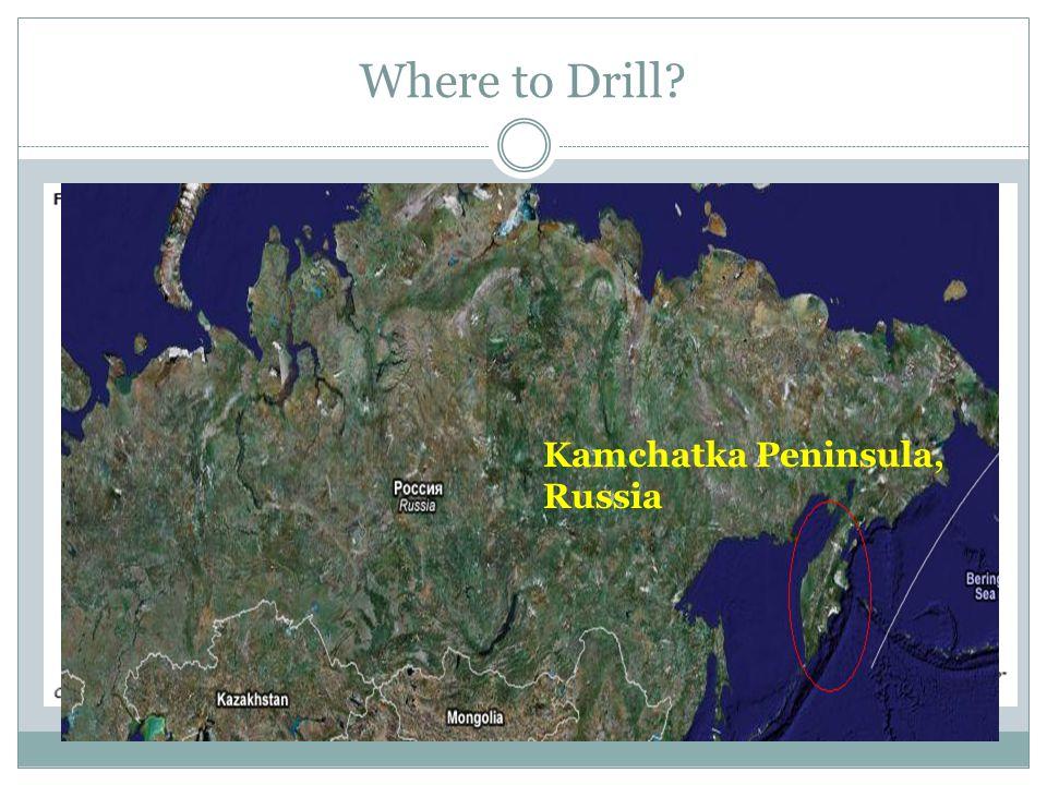 Where to Drill? Kamchatka Peninsula, Russia