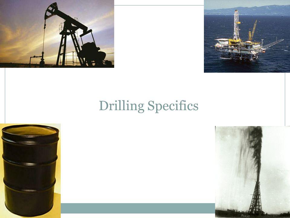 Drilling Specifics
